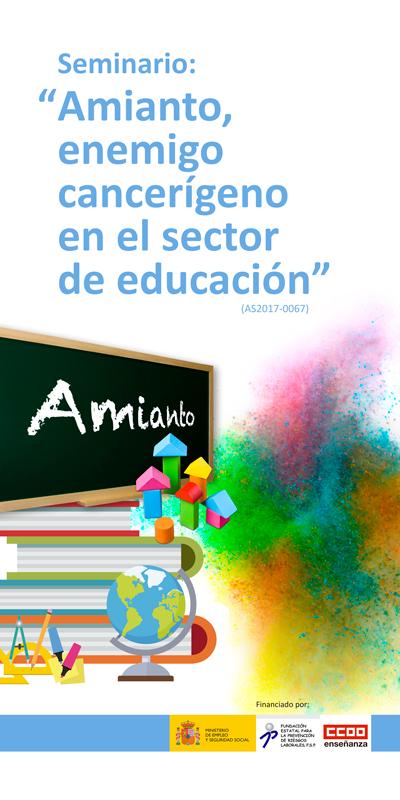 """Roll-up de la FECCOO para el Seminario """"Amianto, enemigo cancerígeno en el sector de leducación"""""""